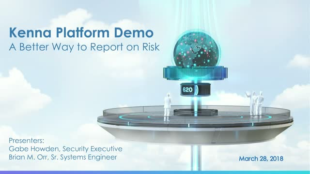 Kenna Platform Demo - A Better Way to Report on Risk