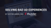Solving Bad Ad Experiences