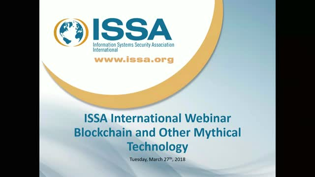 ISSA International Series: Blockchain and other Mythical Technology