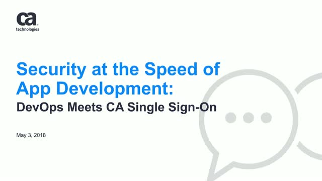 Security at the Speed of App Development: DevOps Meets CA Single Sign-On