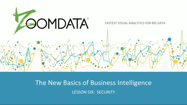 The New Basics of BI Lesson 6: Data Security
