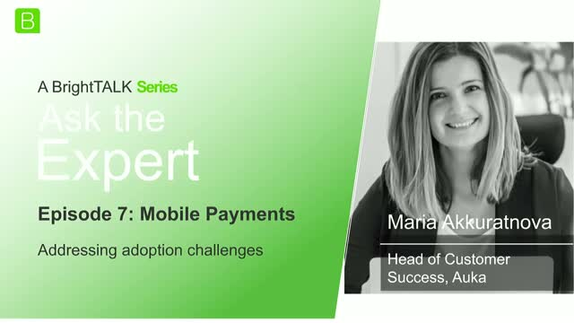 [Ep.7] Ask the Expert: Mobile Payments