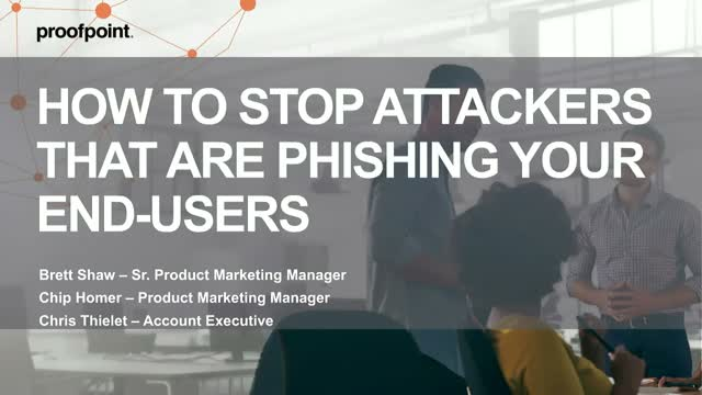 How to Stop Attackers That are Phishing Your End-users