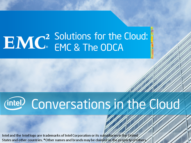 Solutions for the Cloud: EMC & The ODCA