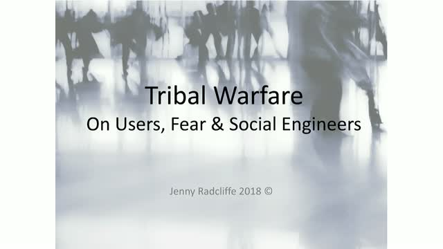 Tribal Warfare - On Users, Fear & Social Engineers