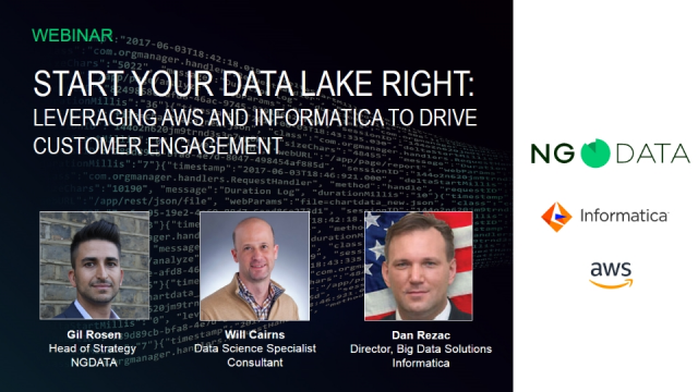 Start Your Data Lake Right: Leveraging AWS and Informatica to Drive Engagement