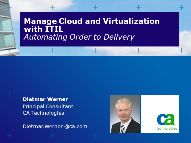 Cloud and Virtualization with ITIL: Automating Order to Delivery