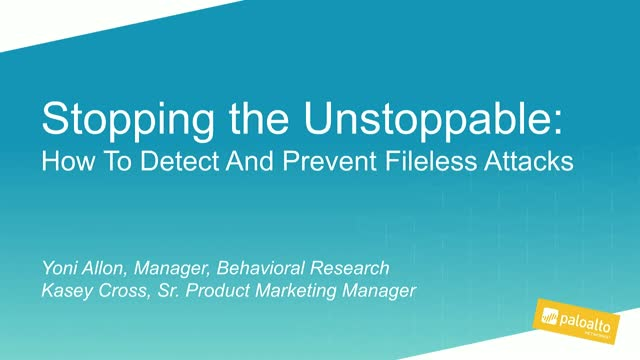 Stopping the Unstoppable: How to Detect and Prevent Fileless Attacks