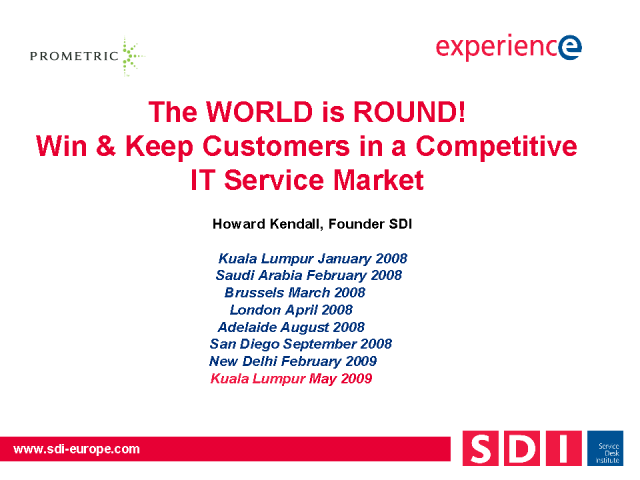Keeping Customers Close in a Competitive Global IT Service Market