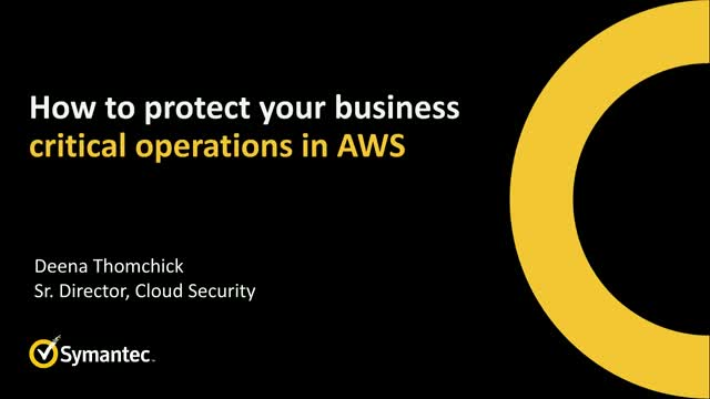 How to Protect Your Business Critical Operations in AWS