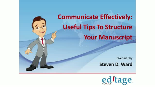 1 of 3 Communicate effectively:Useful tips to structure your research manuscript