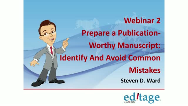 2 of 3Prepare a publication-worthy manuscript: Identify & avoid writing mistakes