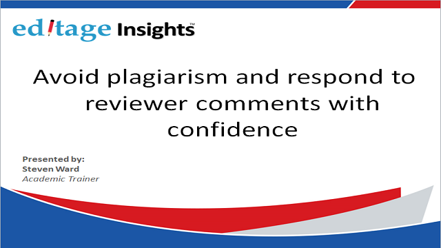 3 of 3: Avoid plagiarism and respond to reviewer comments with confidence