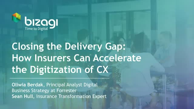 Closing the Delivery Gap: How Insurers Can Accelerate the Digitization of CX