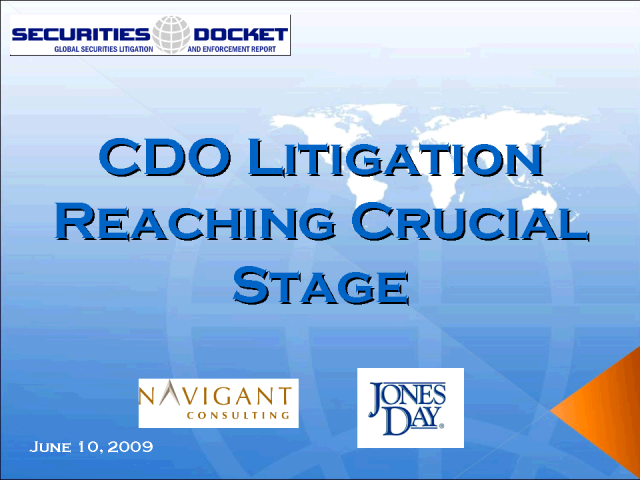 CDO Litigation Reaching Crucial Stage