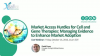 Market Access Hurdles for Cell and Gene Therapies