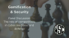 Gamification and Security: The Role of Competitions in Readiness and Defense