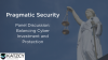 Pragmatic Security: Balancing Investment and Protection