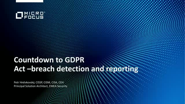 Act: Breach Detection, Response & Reporting - Is Your SecOps Team Ready?