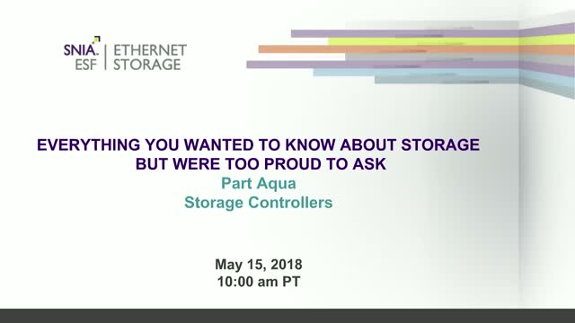 Everything You Wanted To Know...But Were Too Proud To Ask - Storage Controllers