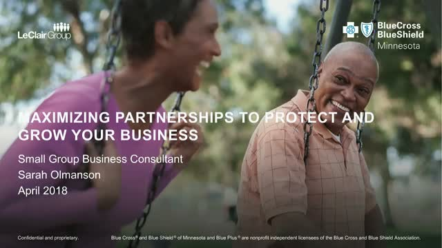 Maximizing partnerships to protect and grow your business.