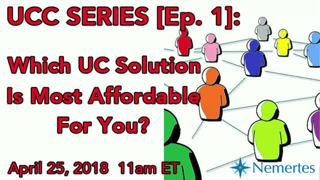UCC Series [Ep.1]: Which UC Solution Is Most Affordable for You?