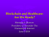 IoT, Blockchain and Healthcare: Are we Ready?