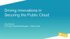 [Breach Prevention Week] Driving Innovations in Securing the Public Cloud