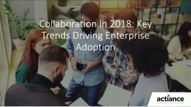 Collaboration in 2018: Key Trends Driving Enterprise Adoption
