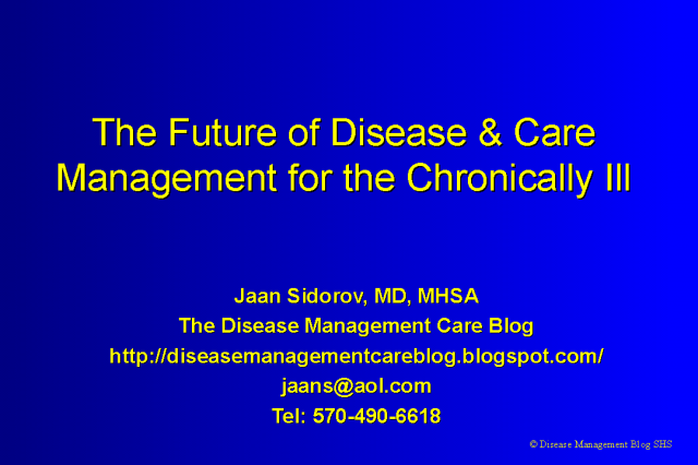 The Future of Disease & Care Management for the Chronically Ill