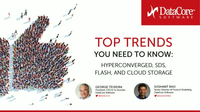 Top Trends You Need to Know: Hyperconverged, SDS, Flash, and Cloud Storage