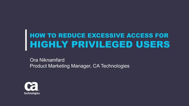 How to Reduce Excessive Access for Highly Privileged Users