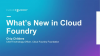 Cloud Foundry Roadmap in 2018