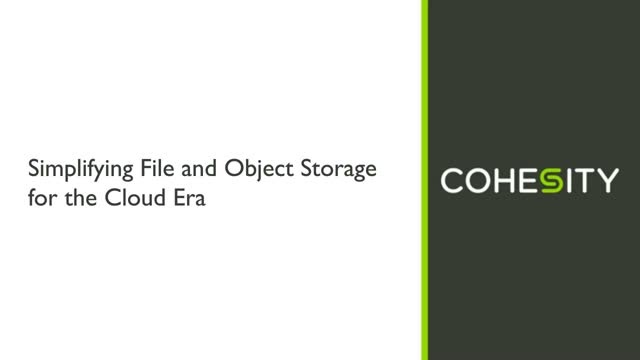 Simplifying File and Object Storage for the Cloud Era