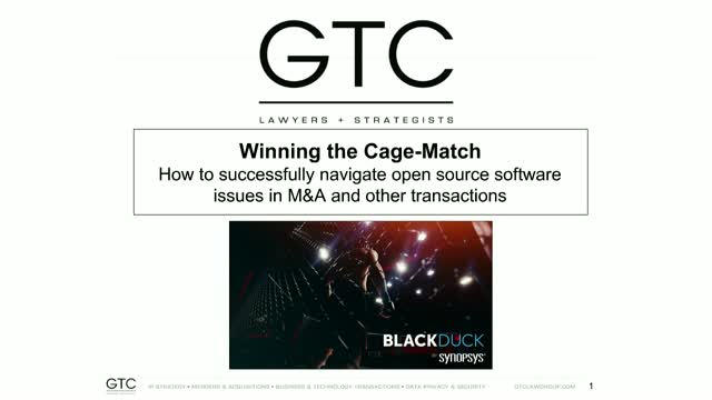 Winning the Cage-Match: Successfully Navigate Open Source Software Issues in M&A