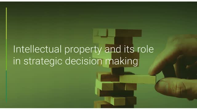 Intellectual Property and its role in strategic decision making