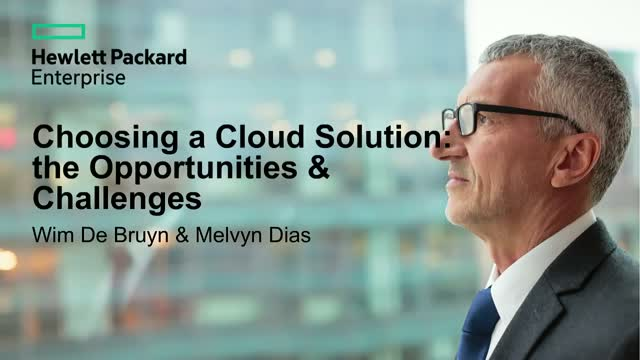 Choosing a Cloud Solution: Opportunities & Challenges