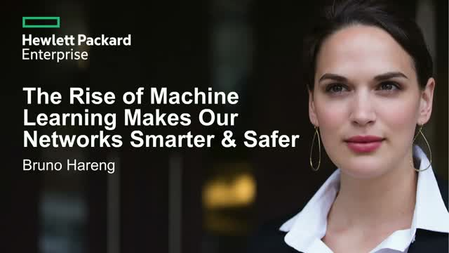How the Rise of Machine Learning Makes Our Networks Smarter & Safer