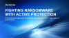 Fighting Ransomware with Active Protection