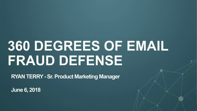 360 Degrees of Email Fraud Defense | Why Email Fraud Still Works