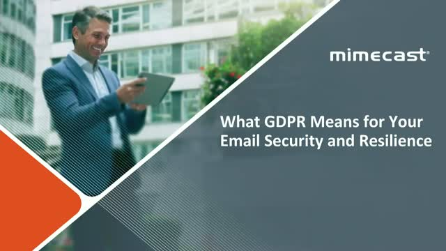 Analyst Insights: What GDPR Means for Your Email Security and Resilience