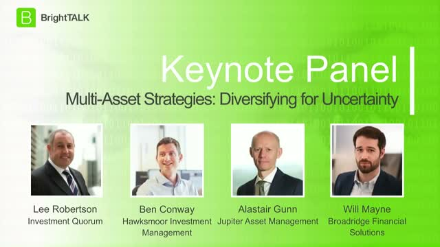 [Panel] Multi-Asset Strategies: Diversifying for Uncertainty