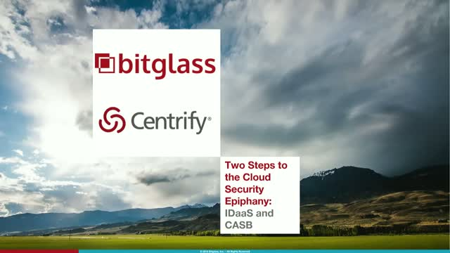 Two Steps to the Cloud Security Epiphany: IDaaS and CASB