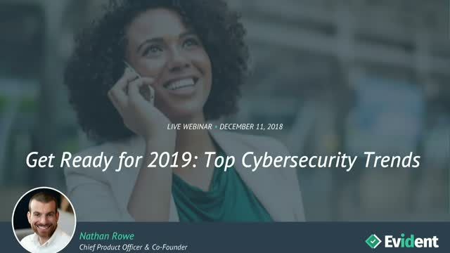 Get Ready for 2019: Top Cybersecurity Trends