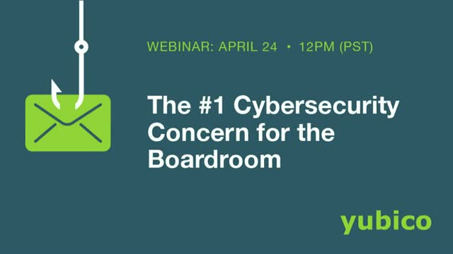 The #1 Cybersecurity Concern for the Boardroom