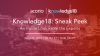 Knowledge18 Sneak Peek: An Inside Look from the Experts