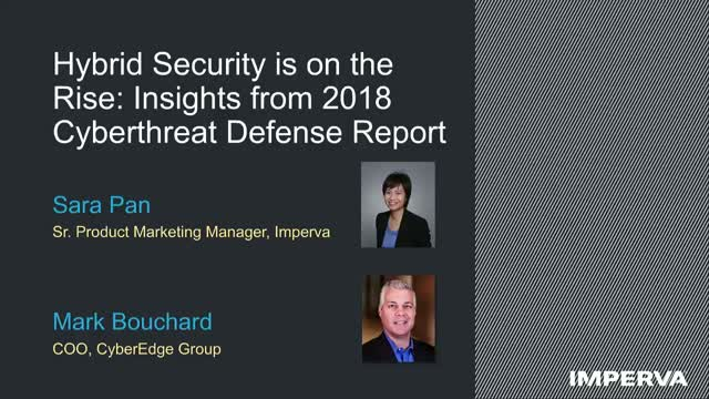 Hybrid Security is on the Rise: Insights from 2018 Cyberthreat Defense Report