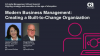 Modern Business Management: Creating a Built-to-Change Organization