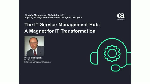 The IT Service Management Hub: A Magnet for IT Transformation