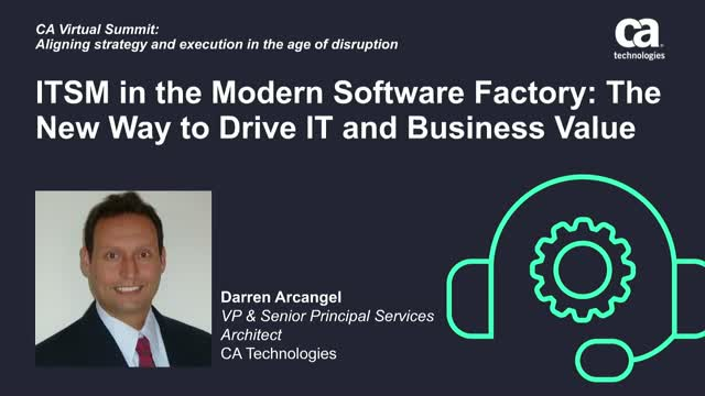 ITSM in the Modern Software Factory: The New Way to Drive IT and Business Value
